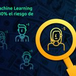 Big Data y Machine Learning, tecnologías claves para identificar a clientes morosos en la industria bancaria
